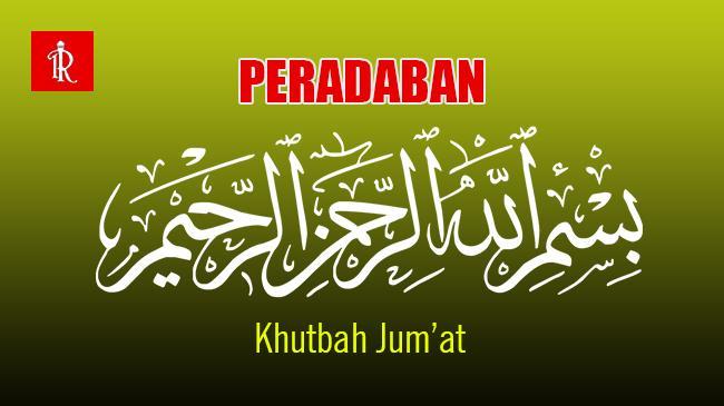 Peradaban Basmallah - Khutbah Jumat- IslamRamah Thumb