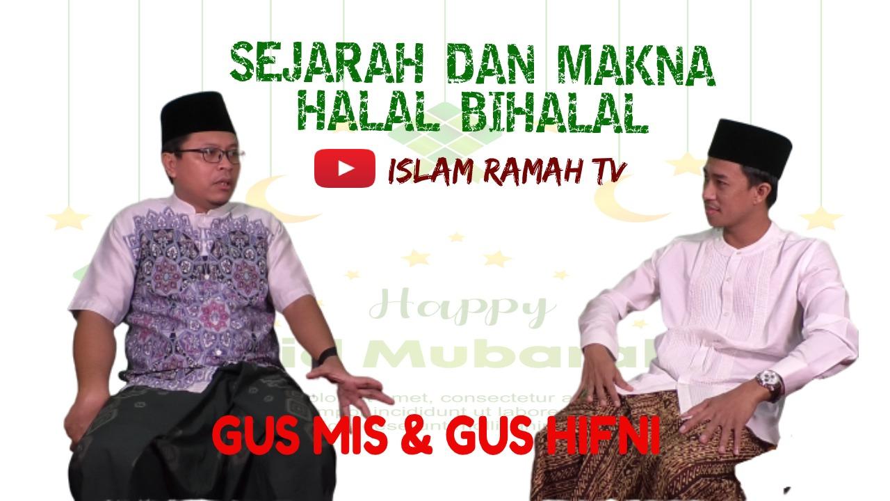 Sejarah dan Makna Halal Bihalal-IslamRamah.co