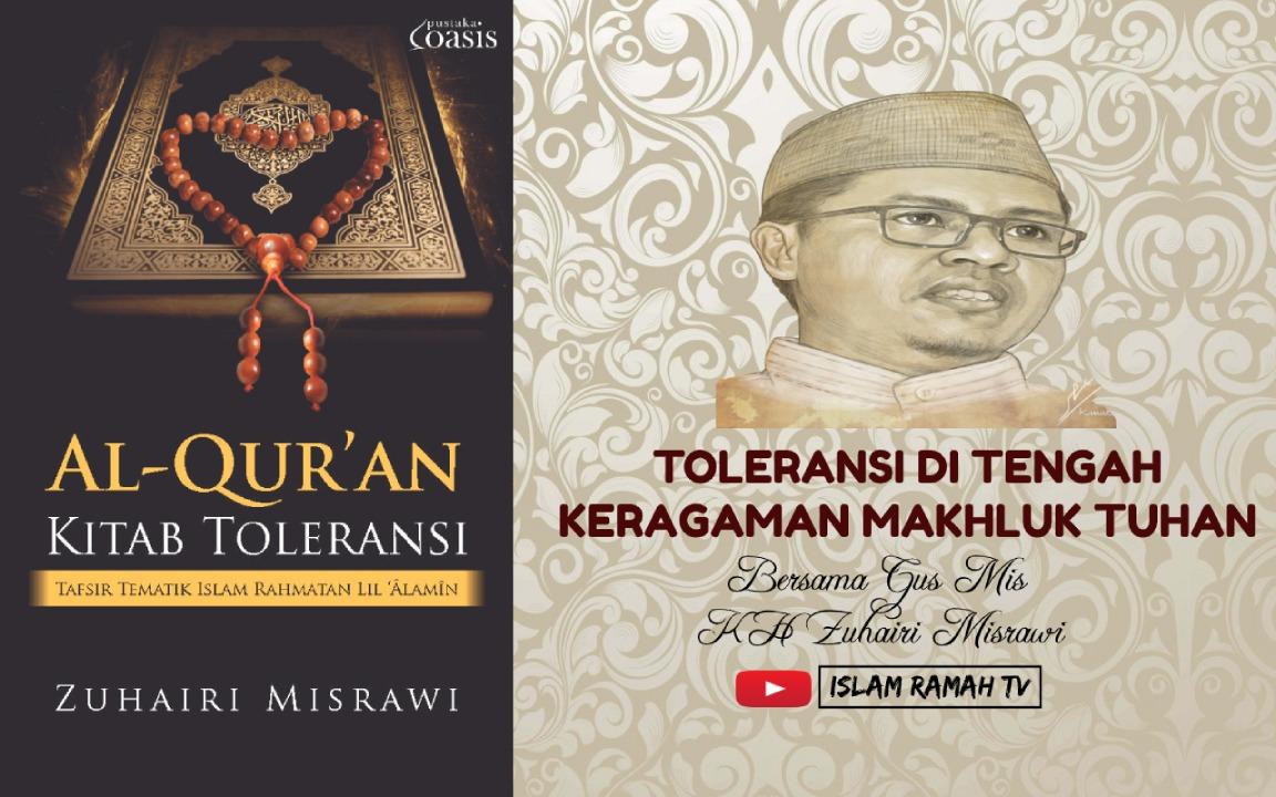 TOLERANSI DI TENGAH KERAGAMAN MAKHLUK TUHAN-IslamRamah.co