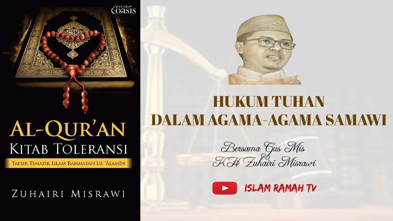 Toleransi-Hukum Tuhan dalam Agama-agama Samawi-IslamRamah.co
