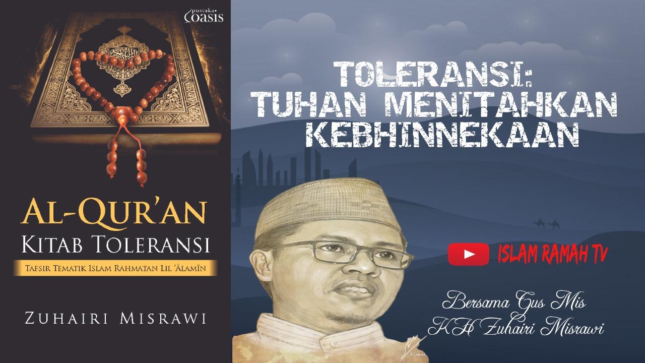 Toleransi-Tuhan Menitahkan Kebhinekaan-IslamRamah.co