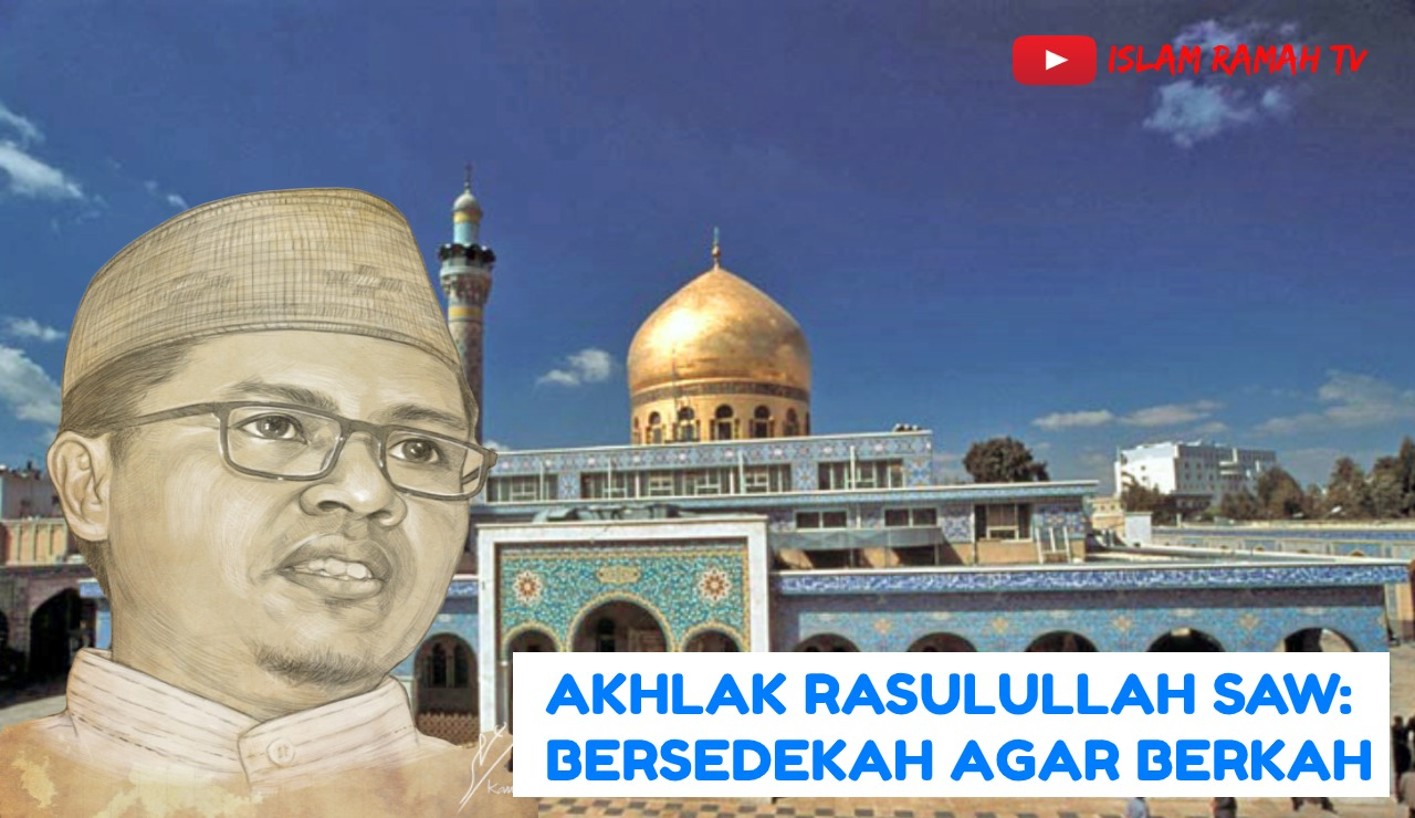 Akhlak Rasulullah SAW-Bersedekah Agar Berkah-IslamRamah.co