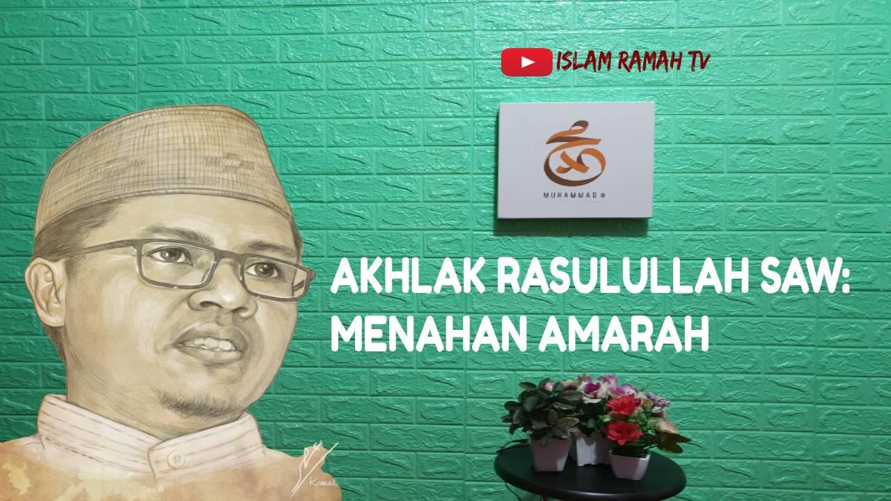 Akhlak Rasulullah SAW- Menahan Amarah-IslamRamah.co