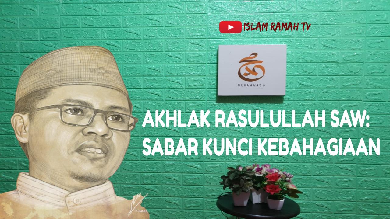 Akhlak Rasulullah SAW-Sabar Kunci Keberkahan-IslamRamah.co