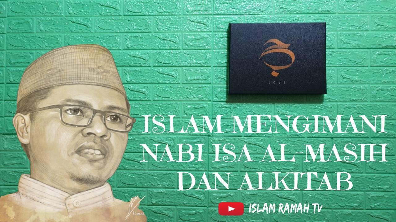 Islam Mengimani Isa Al-Masih dan Al-Kitab-IslamRamah.co