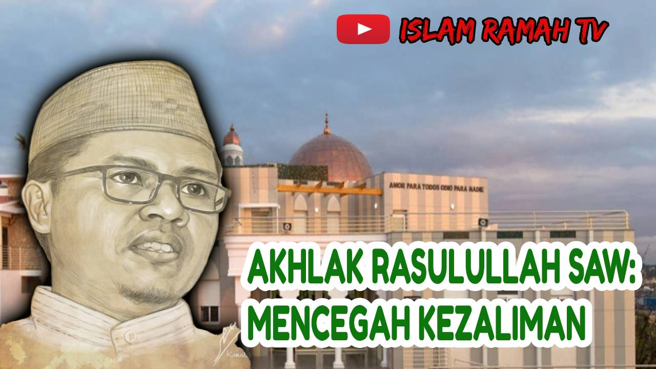 Akhlak Rasulullah SAW- Mencegah Kezaliman-IslamRamah.co